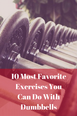 10-most-favorite-exercises-you-can-do-with-dumbbells