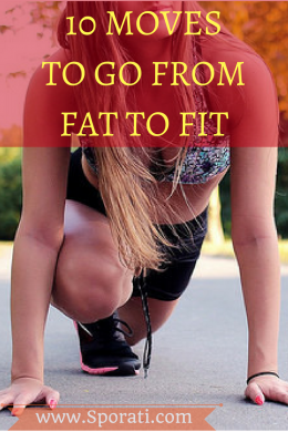 10 moves to go from fat to fit