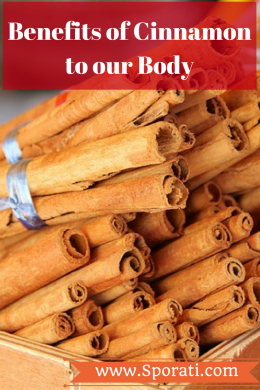 Benefits of Sensational Cinnamon to our Body