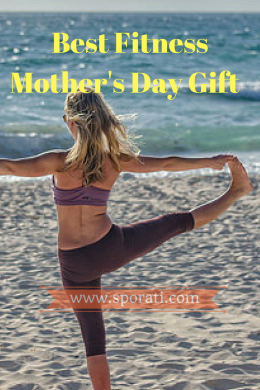 best fitness mothers day gift