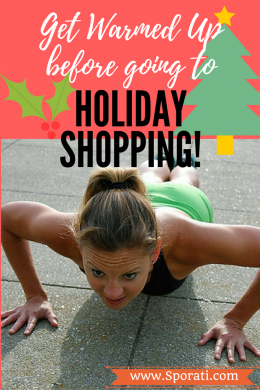 get-warmed-up-before-going-to-holiday-shopping