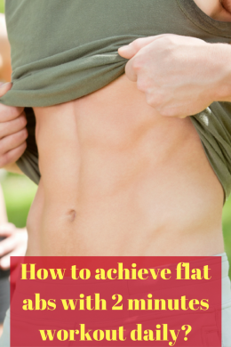 how to achieve flat abs with 2 minutes workout daily