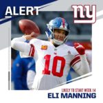 "Giants ""very likely"" to start Eli Manning after Daniel Jones suffered high ankle..."