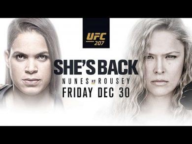 UFC 207 Nunes vs Rousey She's Back